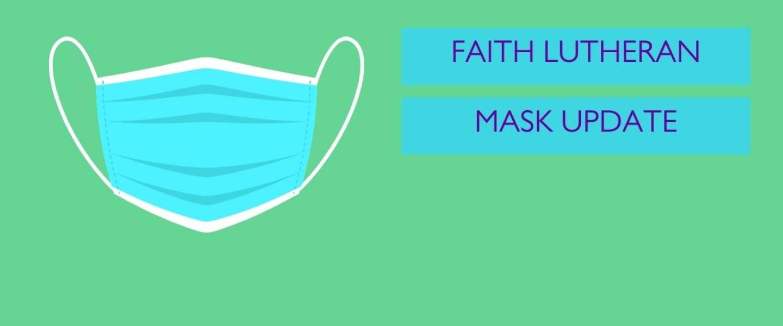 Faith Lutheran Mask Update